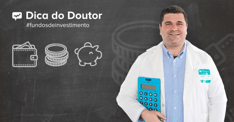 dica do doutor fundos de investimento